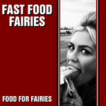 Fast Food Fairies