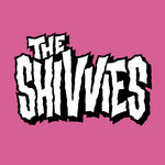 The Shivvies