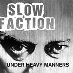 Slow_Faction