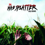 The Mad Splatter
