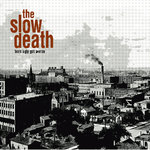 The Slow Death