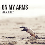 ON MY ARMS