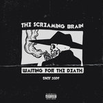 The Screaming Brain