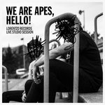 We Are Apes, Hello!